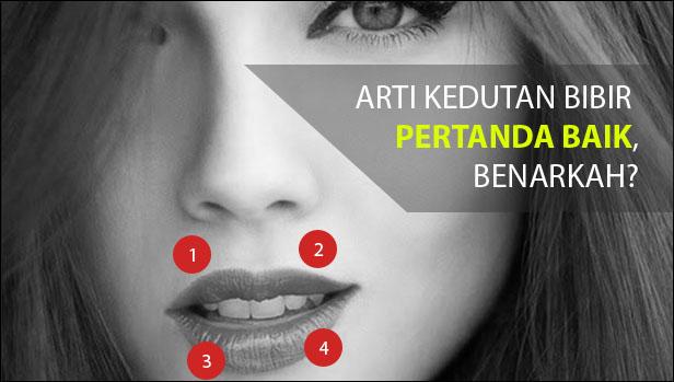 Arti Kedutan Bibir : Bibir Atas, Bawah, Kiri, dan Kanan