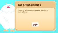 http://www.primaria.librosvivos.net/archivosCMS/3/3/16/usuarios/103294/9/5EP_Len_es_ud15_preposiciones/frame_prim.swf