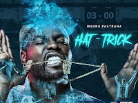 Mauro Pastrana - Hat-Trick (EP) | Download