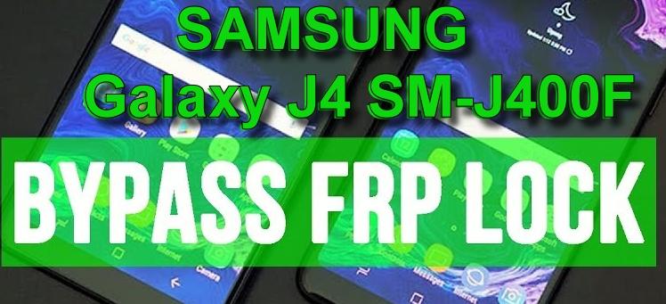 Bypass FRP Lock Google Account Samsung Galaxy J4 2018 (J400