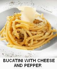 BUCATINI WITH CHEESE AND PEPPER