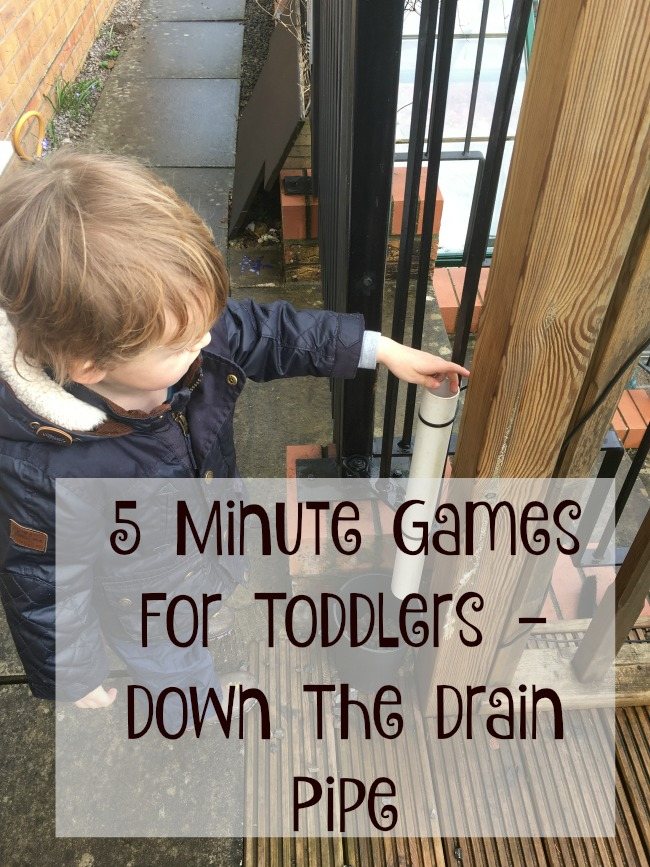 5-minute-games-for-toddlers-down-the-drain-pipe-text-over-image-of-toddler-playing