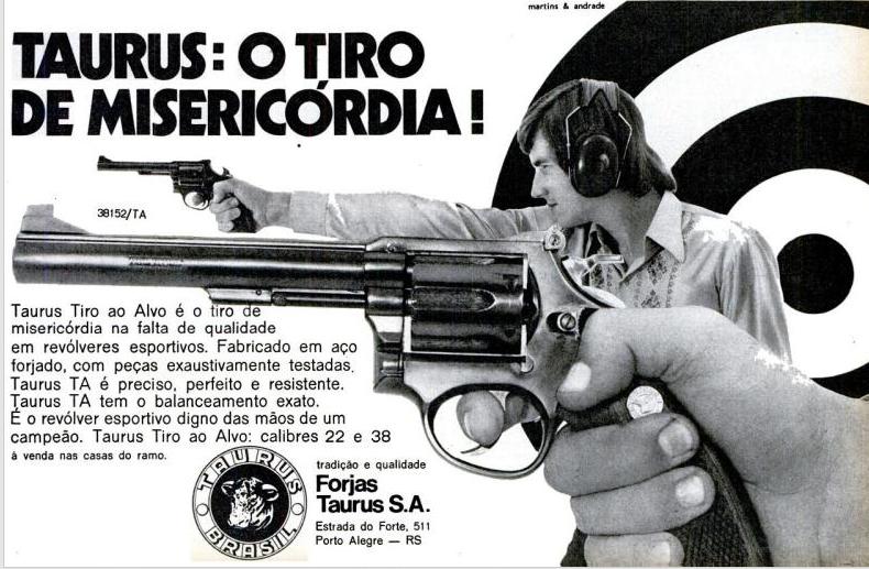 Propaganda da linha de revolveres esportivos da Taurus no começo dos anos 70