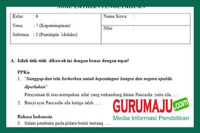 Soal UH / PH Kelas 6 Tema 7 Kurikulum 2013 Revisi 2018
