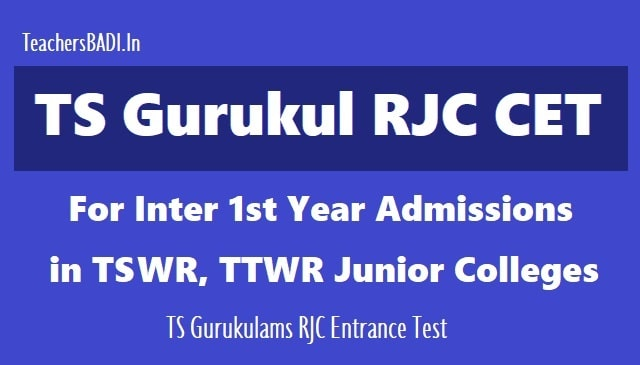 TS Gurukul RJC CET for Inter 1st year admissions
