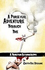 https://www.amazon.com/Pansexual-Adventure-Through-Time-Autobiography-ebook/dp/B011W2DQ32