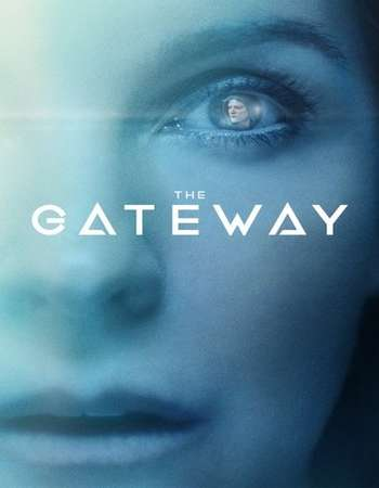 Poster of movie The Gateway 2018 English 280MB Web-DL 480p ESubs