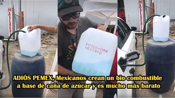 ADIÓS PEMEX, Mexicanos crean un bio combustible a base de caña de azúcar y es mucho más barato.