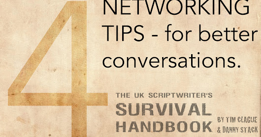 Projector Films - new ideas for film makers: 4 NETWORKING TIPS - for better conversations.