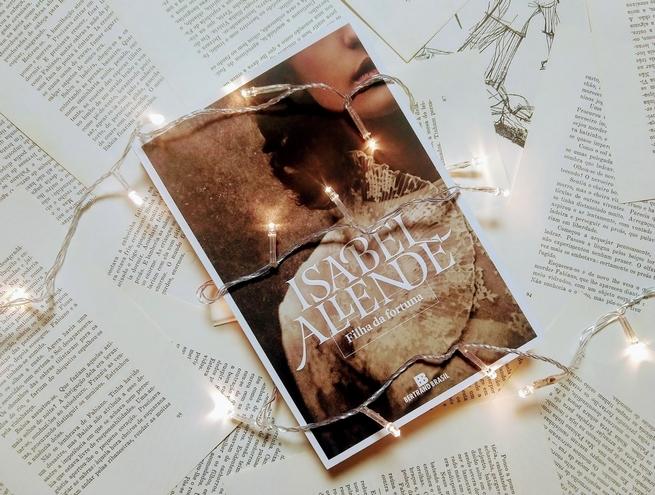 Filha da Fortuna | Isabel Allende