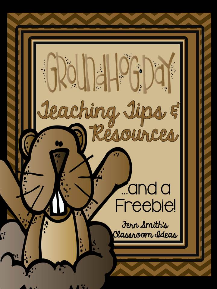 Fern Smith's Classroom Ideas Groundhog Day Resources and a Freebie