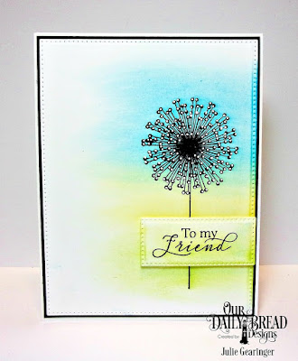Our Daily Bread Designs Stamp Set: To My Friend, Custom Dies: Pierced Rectangles