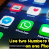 Use two numbers Whatsapp On one Phone