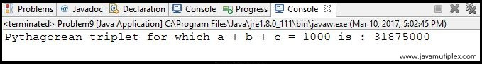 Output of Project Euler Problem 9 in Java