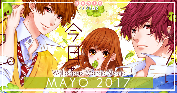 Wallpapers Manga Shoujo: Mayo 2017
