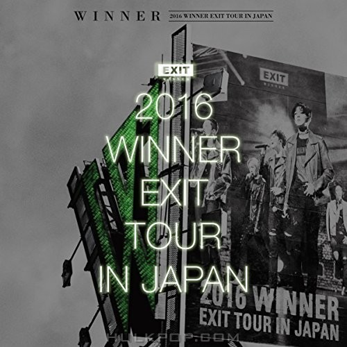 WINNER – 2016 WINNER EXIT TOUR IN JAPAN (ITUNES MATCH AAC M4A)