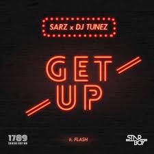 Sarz X DJ Tunez Ft. Flash – Get Up