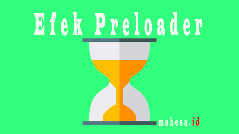 Efek Preloader Full Screen di Blogger