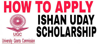 Ishan Uday Scholarship Application Form Pdf Eligibility Last Date