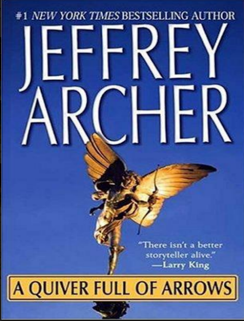 JEFFREY ARCHER A QUIVER FULL OF ARROWS