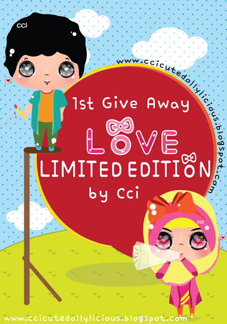 1st Give Away Love LIMITED EDITION By CCI