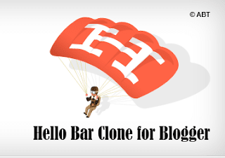 Hello Bar Clone Blogger