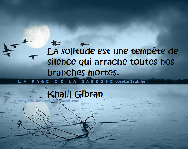 Citation sur la solitude, de Khalil Gibran