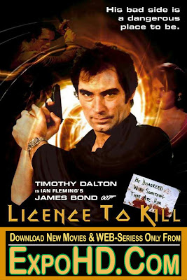 James Bond Licence To Kill 1989 Dual-HD 480p 720p 1080p | 700 mb| 1.4Gb| Download | Watch Online