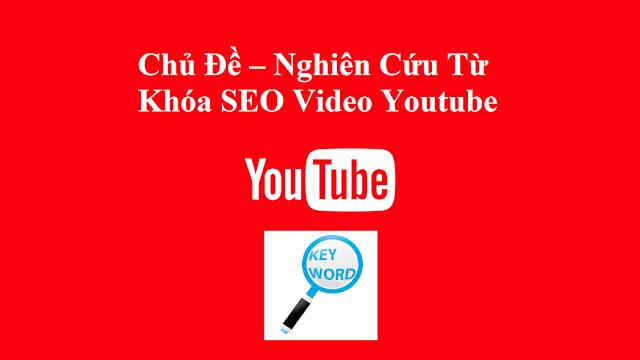 Tìm chủ đề cho kênh youtube
