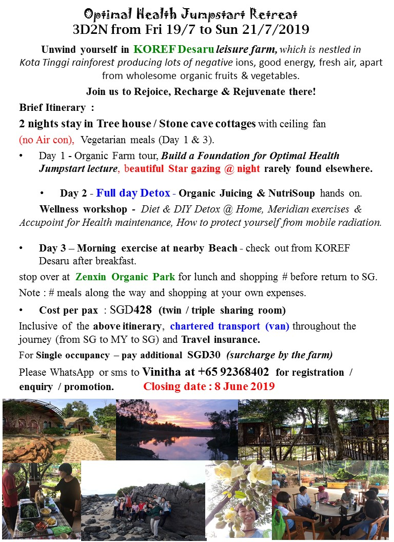 July 2019 Optimal Health Jumpstart Retreat with Wellness Detox and Organic Farm stay