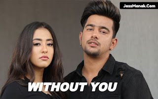 jass manak without you, without you song lyrics, without you song download,