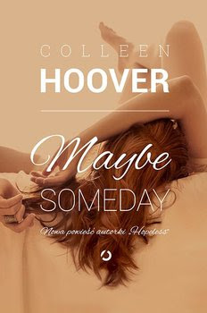 #85 Recenzja : Maybe Someday