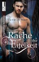 http://seductivebooks.blogspot.de/2016/06/rezension-rache-der-eitelkeit-ela-van.html