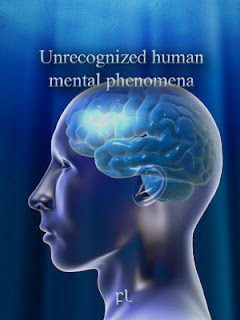 Unrecognized human mental phenomena Cover