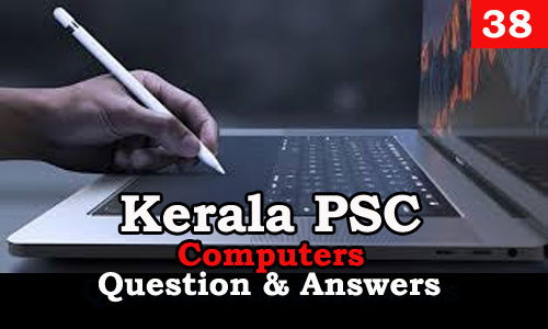 Kerala PSC Computers Question and Answers - 38