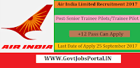 Air India Limited Recruitment 2017– 217 Senior Trainee Pilots/Trainee Pilot