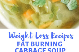 WEIGHT LOSS RECIPES FAT BURNING CABBAGE SOUP