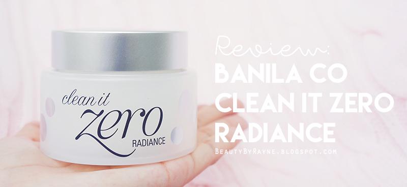 Banila Co Clean It Zero Radiance Review