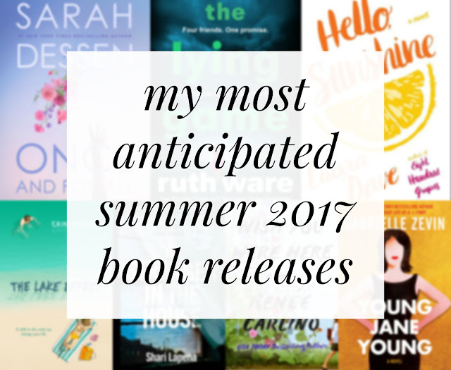 summer 2017 book releases; best books of summer 2017; new books 2017