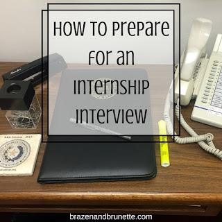 internship interview prep | brazenandbrunette.com