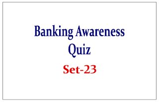 Important Banking Awareness Quiz for SBI PO Exam Preparation