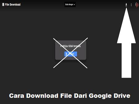 Cara Download File Dari Google Drive
