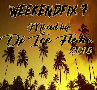 Dj Ice Flake – WeekendFix 7 2018