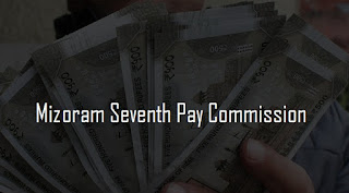 Mizoram Seventh Pay Commission