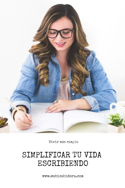 Simplificar tu vida escribiendo
