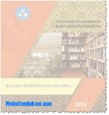 Juknis Bantuan Ruang Perpustakaan SMA Tahun 2018