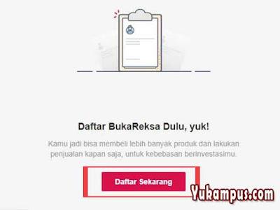 Cara buka akun BukaReksa dan verifikasinya Nih Cara Daftar dan Verifikasi BukaReksa di BukaLapak