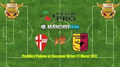 AGEN BOLA - Prediksi Padova vs Bassano Virtus 27 Maret 2017