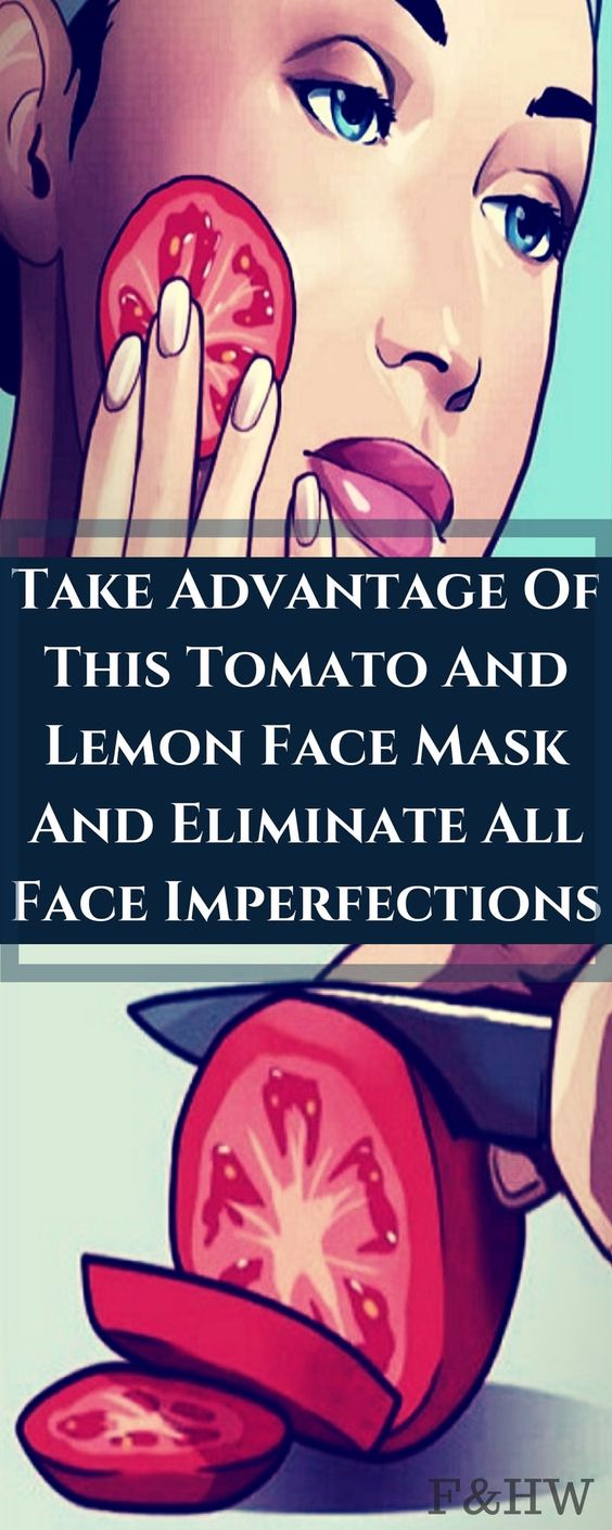 TAKE ADVANTAGE OF THIS TOMATO AND LEMON FACE MASK AND ELIMINATE ALL FACE IMPERFECTIONS