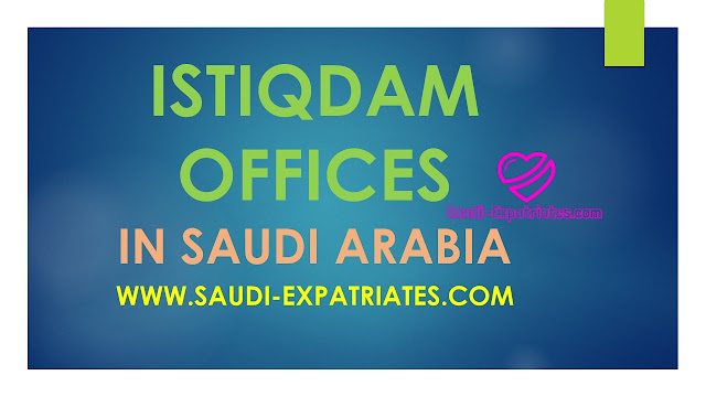 ISTIQDAM OFFICE IN RIYADH JEDDAH DAMMAM SAUDI ARABIA